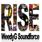Weedy G Soundforce - Rise