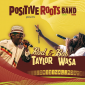Rod Taylor, Bob Wasa and Positive Roots Band - Original Roots