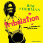 Bim Sherman, Tribulation, Down in Jamdown 1974 - 1979