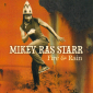 Mikey Ras Starr - Fire and Rain