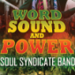 Word, Sound and Power - Soul Syndicate Band