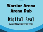 Reggae Articles: Digital Seal Hi-Fi - Warrior Arena