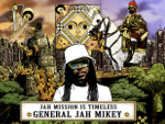 Reggae Articles: General Jah Mikey - Jah Mission is Timeless