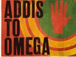 Reggae Articles: Dub Colossus - Addis to Omega