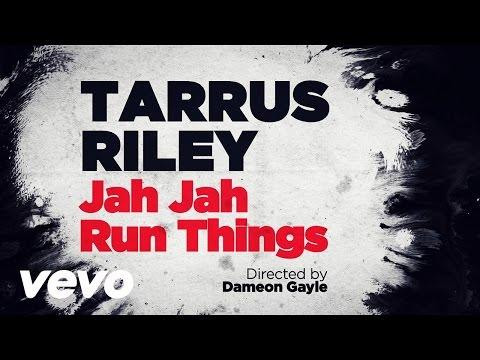 Tarrus Riley Jah Jah Runs Things