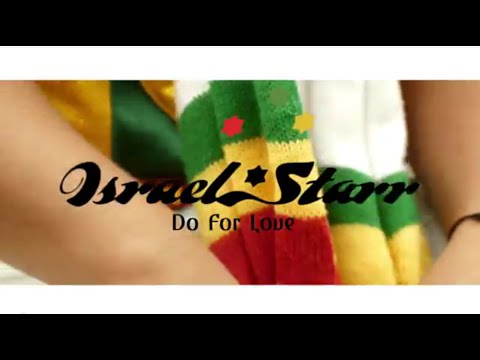 Israel Starr Do For Love