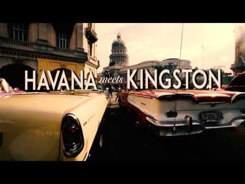 Havana Meets Kingston An Introduction (EPK)