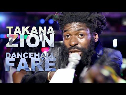 Takana Zion Dancehall Faré