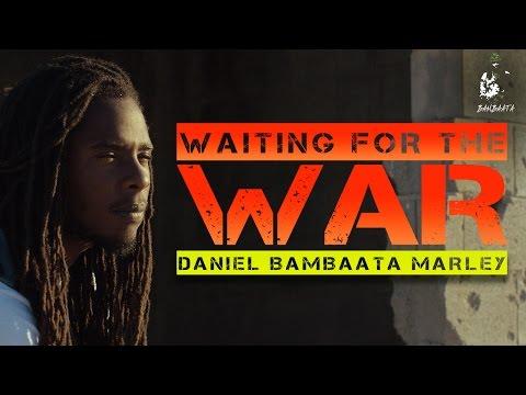 Daniel Bambaata Marley Waiting For The War