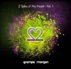 Gramps Morgan - 2 Sides Of My Heart Vol.1