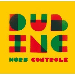 Dub Inc - Hors Controle