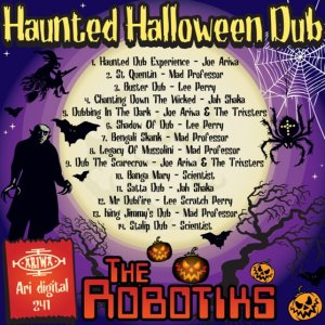 The Robotiks - Haunted Halloween Dub