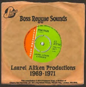 Laurel Aitken and Friends - Boss Reggae Sounds