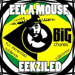Eek-A-Mouse - Eekziled
