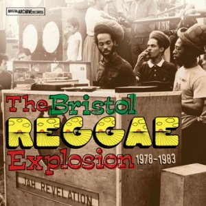 The Bristol Reggae Explosion