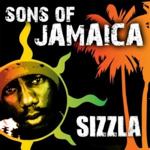 Sizzla - Sons Of Jamaica