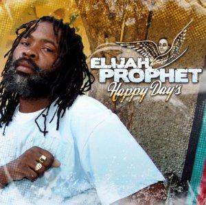 Elijah Prophet - Happy Days