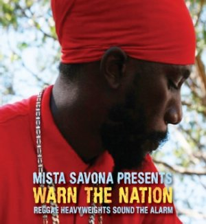 Mista Savona Presents Warn The Nation