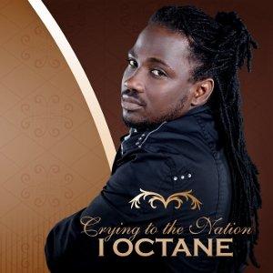 I-Octane - Crying To The Nation