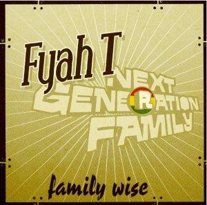 Fyah T - Familywise