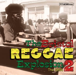 The Bristol Reggae Explosion 2