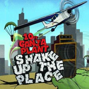10 Ft Ganja Plant - Shake Up The Place