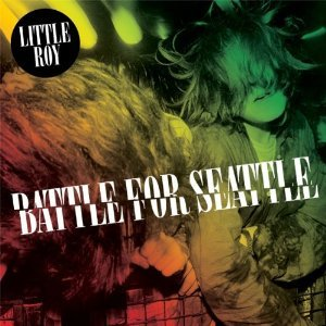 Little Roy - Battle For Seattle