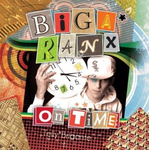 Biga Ranx - On Time