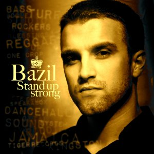 Bazil - Stand Up Strong