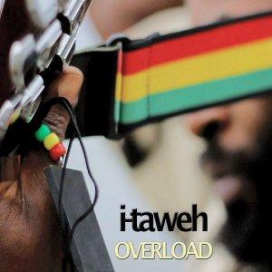 I-Taweh - Overload