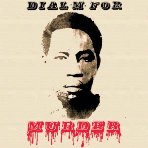 Dial M For Murder - In Dub Style