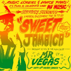 Mr Vegas - Sweet Jamaica