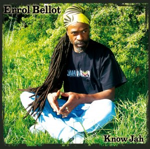 Errol Bellot - Know Jah