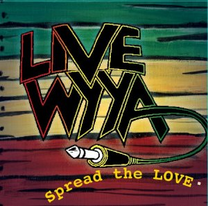 Live Wyya - Spread the Love