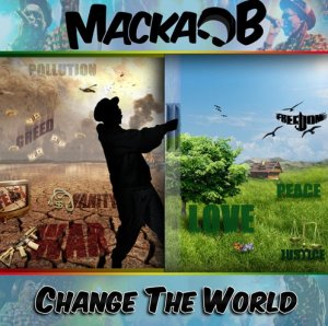 Macka B - Make A change