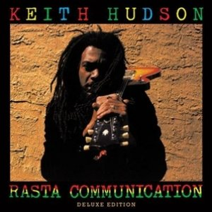 Keith Hudson - Rasta Communication (Deluxe edition)