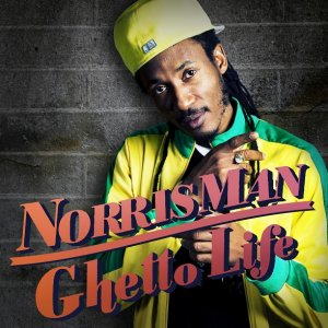 Norrisman - Ghetto Life
