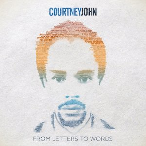 Courtney John - From Letters To Words