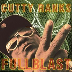 Cutty Ranks - Full Blast