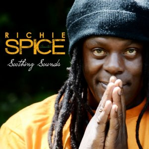 Richie Spice - Soothing Sounds