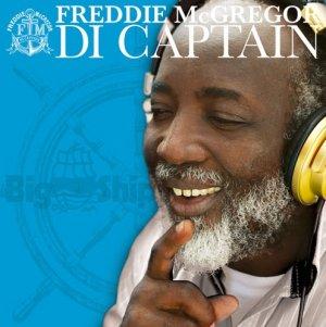 Freddie McGregor - Di Captain