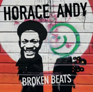 Horace Andy - Broken Beats
