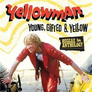 Yellowman - Young, Gifted and Yellow