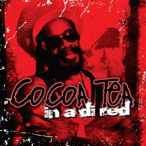 Cocoa Tea - In A Di Red