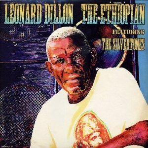 Leonard Dillon and The Silverstones - The Ethiopian