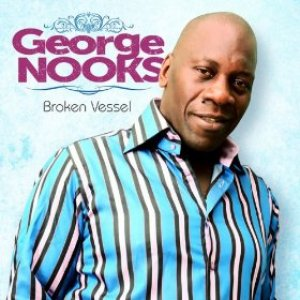 George Nooks - Broken Vessel