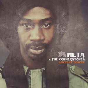 Meta and the Cornerstones - Ancient Power