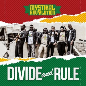Mystikal Revolution - Divide and Rule