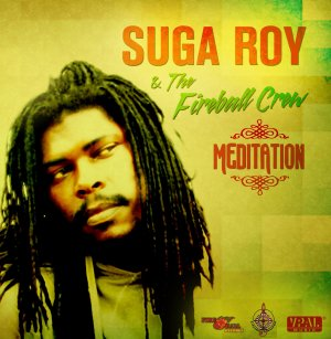 Suga Roy and The Fireball Crew - Meditation