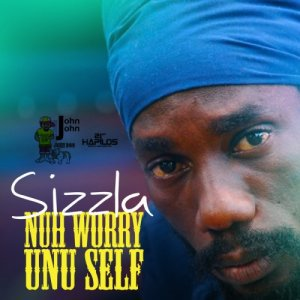 Sizzla - Nuh Worry Unu Self